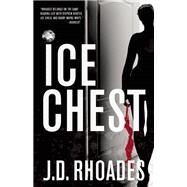 Ice Chest by Rhoades, J.D., 9781940610801