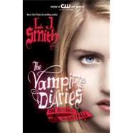 Vampire Diaries - The Return : Nightfall by Smith, L. J., 9780061720802