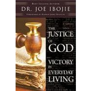 The Justice of God by Ibojie, Joe, 9780956400802