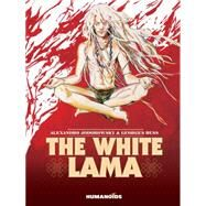 The White Lama by Jodorowsky, Alexandro; Bess, Georges; Kelly, Justin; Finch, Geoffrey, 9781594650802