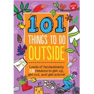101 Things to Do Outside by Weldon Owen, 9781633220805
