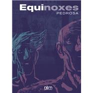 Equinoxes by Pedrosa, Cyril, 9781681120805