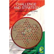 Challenge and Strategy : Rethinking India's Foreign Policy by Rajiv Sikri, 9788132100805