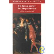 Sir Philip Sidney: The Major Works by Sidney, Philip; Duncan-Jones, Katherine, 9780192840806