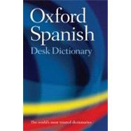 Oxford Spanish Desk Dictionary by Oxford Dictionaries, 9780199560806