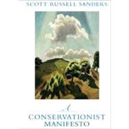 A Conservationist Manifesto by Sanders, Scott Russell, 9780253220806