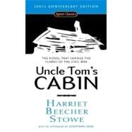 Uncle Tom's Cabin (200th Anniversary Edition) by Stowe, Harriet Beecher; Pickney, Darryl; Arac, Jonathan, 9780451530806