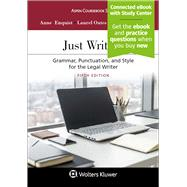 Just Writing Grammar, Punctuation, and Style for the Legal Writer by Enquist, Anne; Oates, Laurel Currie; Francis, Jeremy, 9781454880806