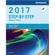 Step-by-Step Medical Coding 2017 by Buck, Carol J.; Grass, Jackie L., 9780323430807