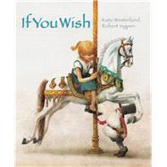If You Wish by Westerlund, Kate; Ingpen, Robert R., 9789888240807
