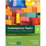 NEW EDITION Contemporary Topics 2 with Essential Online Resources by Kisslinger, Ellen, 9780134400808