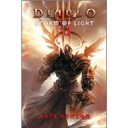 Diablo III: Storm of Light by Kenyon, Nate, 9781416550808