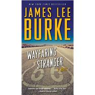 Wayfaring Stranger by Burke, James Lee, 9781476710808