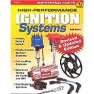 High-performance Ignition Systems: Design, Build & Install by Ryden, Todd, 9781613250808