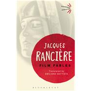 Film Fables by Rancière, Jacques, 9781474270809