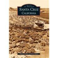 Santa Cruz: California by O'Hare, Sheila, 9780738520810