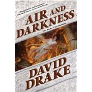 Air and Darkness A novel by Drake, David, 9780765320810