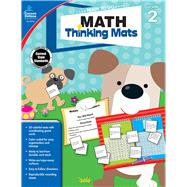 Math Thinking Mats, Grade 2 by Carson-Dellosa Publishing Company, Inc., 9781483830810