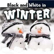 Black and White in Winter by Carole, Bonnie, 9781634300810