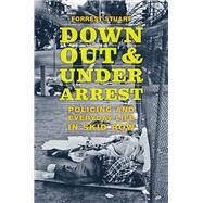 Down, Out, and Under Arrest by Stuart, Forrest, 9780226370811