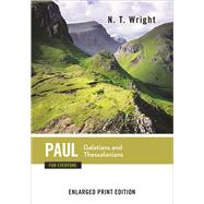 Paul for Everyone: Galatians and Thessalonians by Wright, N. T., 9780664260811