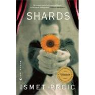 Shards A Novel by Prcic, Ismet, 9780802170811