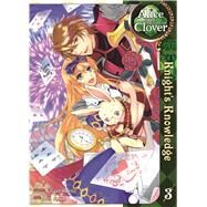 Alice in the Country of Clover: Knight's Knowledge Vol.  3 by QuinRose; Asai, Sai, 9781626920811