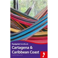 Footprint Cartagena & Caribbean Coast by Wallace, Chris, 9781910120811