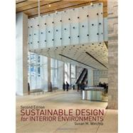 Sustainable Design for Interior Environments, Second Edition by Winchip, Susan M., 9781609010812