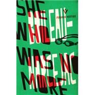 She Who Was No More by Boileau, Pierre; Sainbury, Geoffrey, 9781782270812