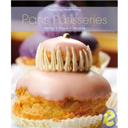 Paris Patisseries : History, Shops, Recipes by MIGNOT, CAROLINESARRAMON, CHRISTIAN, 9782080300812