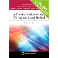 A Practical Guide to Legal Writing and Legal Method by Dernbach, John C.; Singleton, Richard V.; Wharton, Cathleen S.; Wasson, Catherine J.; Ruhtenberg, Joan M., 9781454880813