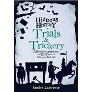 Trials and Treachery by Lawrence, Sandra, 9781499800814