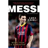 Messi More Than a Superstar by Caioli, Luca, 9781906850814