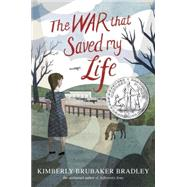 The War That Saved My Life by Bradley, Kimberly Brubaker, 9780803740815