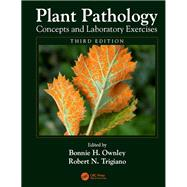 Plant Pathology Concepts and Laboratory Exercises, Third Edition by Ownley; Bonnie H., 9781466500815