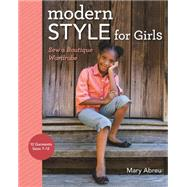 Modern Style for Girls by Abreu, Mary, 9781617450815