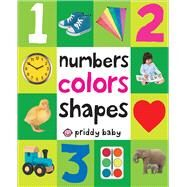 Numbers Colors Shapes by Priddy, Roger, 9780312510817