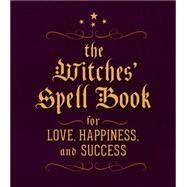 The Witches' Spell Book by Greenleaf, Cerridwen, 9780762450817
