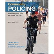Community Policing Partnerships for Problem Solving by Miller, Linda S.; Hess, Kären M.; Orthmann, Christine H., 9781305960817