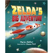 Zelda's Big Adventure by Alafaci, Marie; Mcg, Shane, 9781328660817