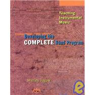 Developing the Complete Band Program by Jagow, Shelley, 9781574630817