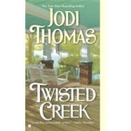 Twisted Creek by Thomas, Jodi (Author), 9780425220818
