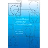 Computer-mediated Communication in Personal Relationships by Wright, Kevin B., 9781433110818