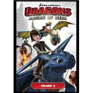 DreamWorks' Dragons: Riders of Berk - Volume 6 by Furman, Simon; Nazif, Iwan, 9781782760818