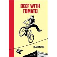 Beef With Tomato by Haspiel, Dean, 9781934460818
