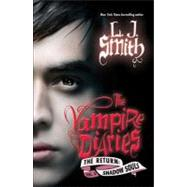 Vampire Diaries - The Return : Shadow Souls by Smith, L. J., 9780061720819