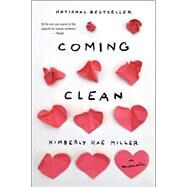Coming Clean by Miller, Kimberly Rae, 9780544320819