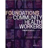 Foundations for Community Health Workers by Berthold, Timothy, 9781119060819