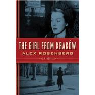 The Girl from Krakow by Rosenberg, Alex, 9781477830819